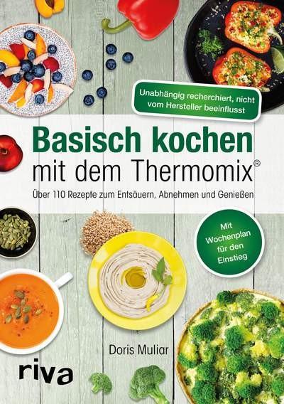 Basisch kochen mit dem Thermomix®