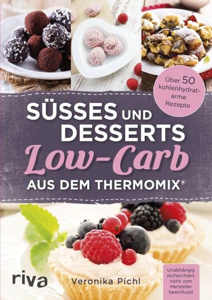 Süsses und Desserts Low-Carb aus dem Thermomix®